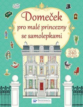 Domeček pro malé princezny se samolepkami cena od 127 Kč