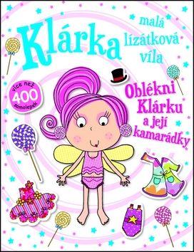 Klárka, malá lízátková víla - Oblékni Klárku a její kamarádky cena od 127 Kč