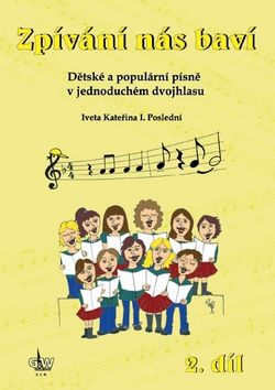 Iveta Kateřina I. Poslední: Zpívání nás baví 2.díl cena od 174 Kč