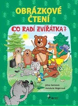Vendula Hegerová, Jitka Saniová: Obrázkové čtení - Co radí zvířátka? cena od 44 Kč