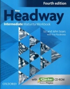 John Soars, Liz Soars, E. Paulerová: New Headway Fourth Edition Intermediate Maturita Workbook CZ with iChecker CD cena od 204 Kč