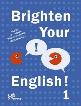Brighten Your English! 1 cena od 49 Kč