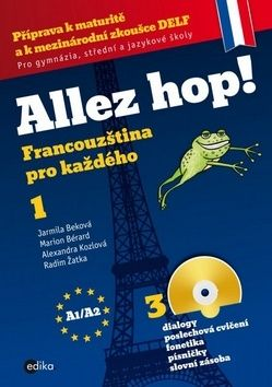 Jarmila Beková: Allez hop! Francouzština pro každého cena od 350 Kč