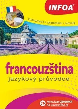 Bezděková Jitka: Jazykový průvodce - francouzština cena od 129 Kč