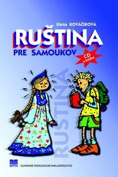 Elena Kováčiková, Táňa Žitňanová: Ruština pre samoukov cena od 184 Kč