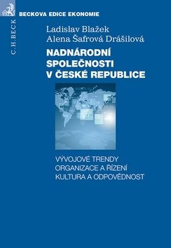 Ladislav Blažek, Alena Šafrová-Drášilová: Nadnárodní společnosti v České republice cena od 416 Kč