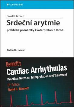 David Bennett: Srdeční arytmie - Praktické poznámky k interpretaci a léčbě cena od 848 Kč