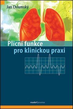 Chlumský Jan: Plicní funkce pro klinickou praxi cena od 373 Kč