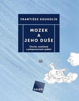 František Koukolík: Mozek a jeho duše cena od 262 Kč