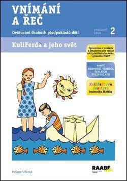 Romana Růžičková, Helena Vlčková, Martina Šimková: Vnímání a řeč - Pracovní sešit 2 cena od 58 Kč