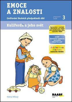 Romana Růžičková, Helena Vlčková, Martina Šimková: Emoce a znalosti - Pracovní sešit 3 cena od 58 Kč