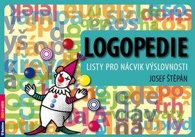 Štěpán Josef: Logopedie - Listy pro nácvik výslovnosti cena od 69 Kč