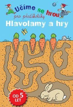 Učíme se hrou pro předškoláky Hlavolamy a hry cena od 81 Kč