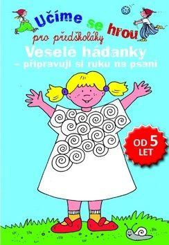 Učíme se hrou pro předškoláky Veselé hádanky cena od 62 Kč