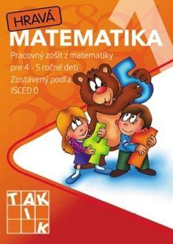 Hravá matematika 1- pracovný zošit pre 4 - 5 ročné deti cena od 58 Kč
