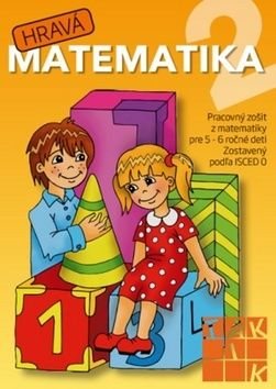 Hravá matematika 2 - pracovný zošit pre 5- 6 ročné deti cena od 56 Kč