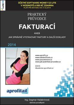 Dagmar Halabrinová: Praktický průvodce fakturací cena od 200 Kč