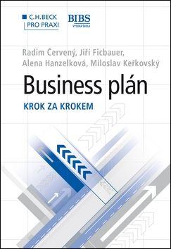 Radim Červený, Jiří Ficbauer, Alena Hanzelová: Business plán cena od 397 Kč