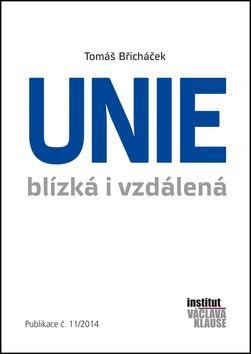 Tomáš Břicháček: Unie blízká i vzdálená cena od 114 Kč