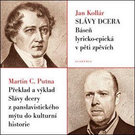 Ján Kollár, Martin C. Putna: Slávy dcera cena od 317 Kč