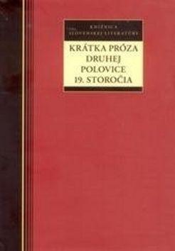 Krátka próza druhej polovice 19. storočia cena od 225 Kč