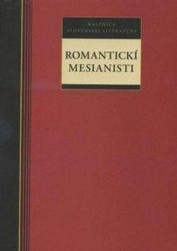 Romantickí mesianisti cena od 219 Kč