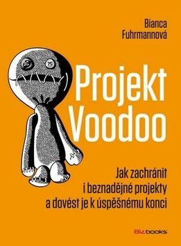 Bianca Fuhrmannová: Projekt Voodoo cena od 155 Kč