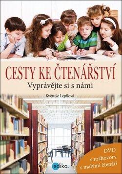 Květuše Lepilová: Cesty ke čtenářství + DVD cena od 186 Kč
