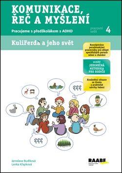 Jaroslava Budíková, Lenka Křapková: Komunikace, řeč a myšlení - Pracovní sešit 4 cena od 54 Kč