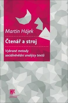 Martin Hájek: Čtenář a stroj cena od 246 Kč