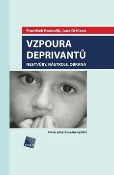Jana Drtilová: Vzpoura deprivantů cena od 208 Kč