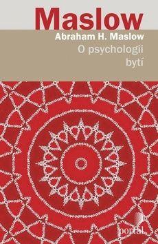 Abraham H. Maslow: O psychologii bytí cena od 344 Kč