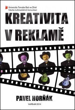Pavel Horňák: Kreativita v reklamě cena od 186 Kč