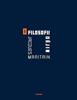 Jacques Maritain: O filosofii dějin cena od 184 Kč