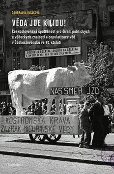 Doubravka Olšáková: Věda jde k lidu! cena od 438 Kč