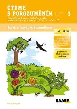 Dalibor Dudek: Čteme s porozuměním (1. a 2. třída ZŠ) cena od 39 Kč