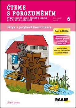 Dalibor Dudek, Petra Bobalová: Čteme s porozuměním - Pracovní sešit 6 cena od 38 Kč