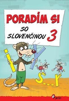 Petr Šulc, Ľubica Kohániková: Poradím si so slovenčinou 3 cena od 67 Kč