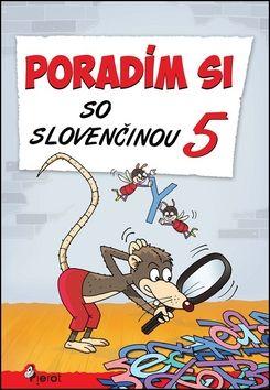 Petr Šulc, Naděžda Rusňáková: Poradím si so slovenčinou 5 cena od 76 Kč
