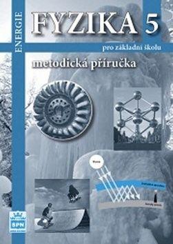 František Jáchim, Jiří Tesař: Fyzika 5 pro ZŠ - Metodická příručka cena od 109 Kč
