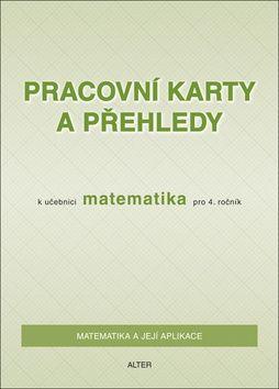 Růžena Blažková, Milena Vaňurová, Květoslava Matoušková: Pracovní karty a přehledy k učebnici Matematika pro 4. ročník cena od 10 Kč