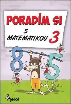 Petr Šulc: Poradím si s matematikou 3 cena od 63 Kč