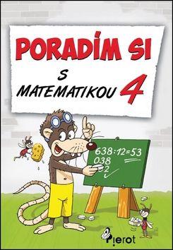 Petr Šulc, Josef Pospíchal: Poradím si s matematikou - 4. třída cena od 61 Kč