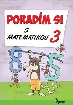 Petr Šulc, Jana Kuchárová: Poradím si s matematikou 3 cena od 66 Kč