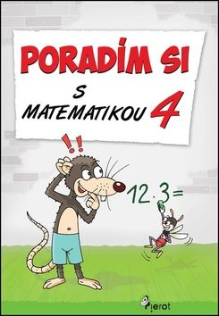 Petr Šulc, Dana Křižáková: Poradím si s matematikou 4 cena od 67 Kč