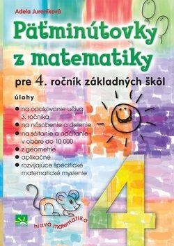 Adela Jureníková: Päťminútovky z matematiky pre 4. ročník základných škôl cena od 96 Kč
