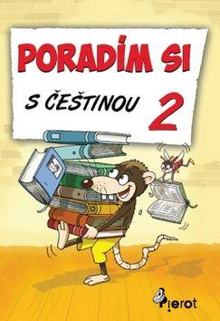 Petr Šulc, Josef Pospíchal: Poradím si s češtinou - 2. třída cena od 55 Kč