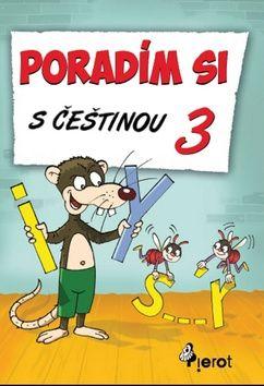 Petr Šulc: Poradím si s češtinou - 3. třída cena od 63 Kč