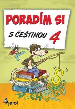Petr Šulc: Poradím si s češtinou - 4. třída cena od 63 Kč