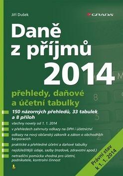 Jiří Dušek: Daně z příjmů 2014 cena od 253 Kč